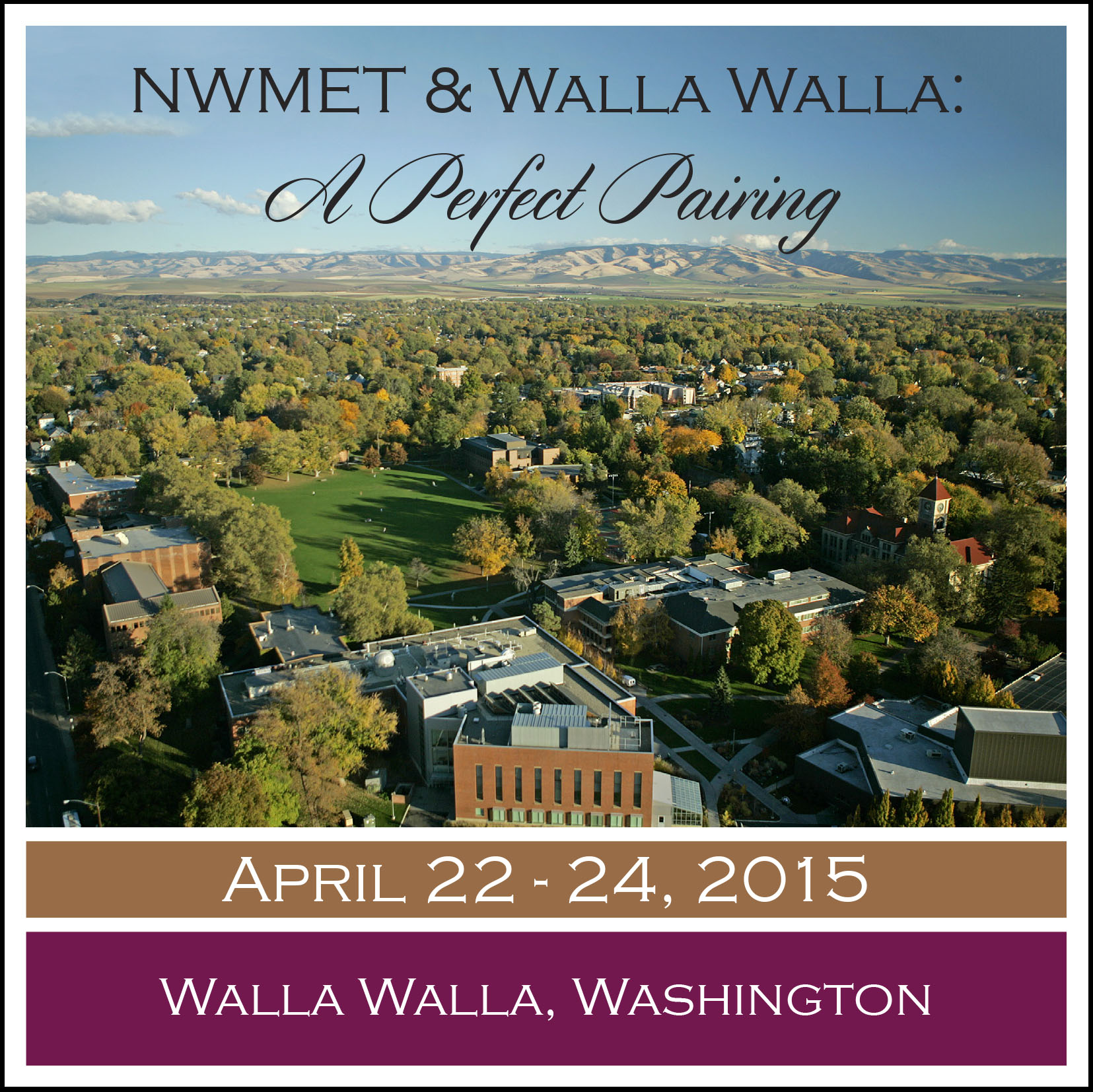 Conference theme image - NWMET & Walla Walla: A Perfect Pairing - April 22-24, 2015